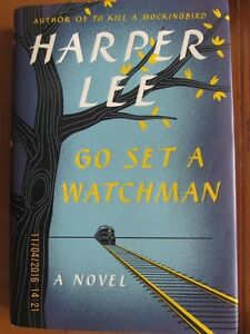 GO SET A WATCHMAN by Harper Lee 2015 1st Edition