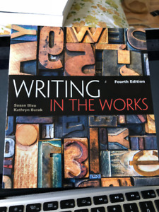 Writing in the Works, Fourth Edition, by Blau and Burak FOR SALE