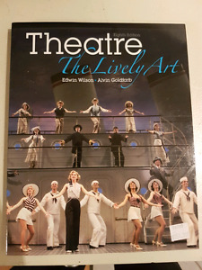 Theatre the Lively Art 8th edition