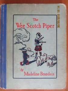 THE WEE SCOTCH PIPER by Madeline Brandeis (1929)