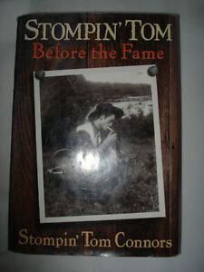 Stompin Tom Before the Fame - hardcover