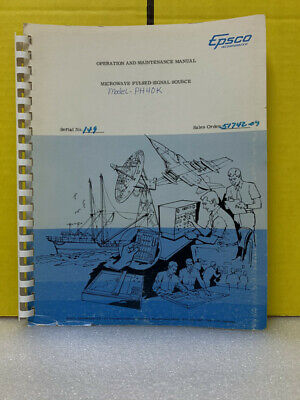 Epsco Microwave Pulsed Signal Source Model-ph40k Operation Maintenance Manual