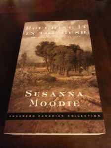 Roughing it in the Bush, Susanna Moodie