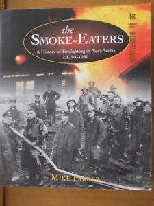 THE SMOKE EATERS by Mike Parker 2002 (SIGNED)