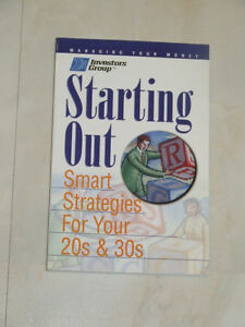 Starting Out -- Smart Investment Strategies for Your 20s & 30s