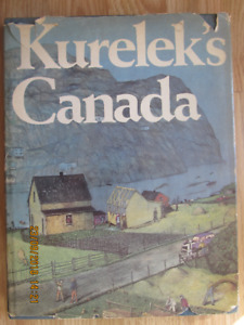 KURELEK'S CANADA by William Kurelek - 1975