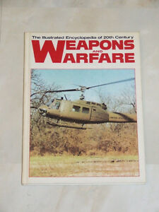 Illustrated Encyclopedia of 20th Century Weapons and Warfare