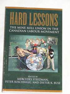 Hard Lessons -- Mine Mill Union in the Canadian Labour Movement