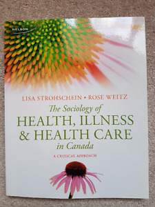 The Sociology of Health, Illness, and Health Care in Canada