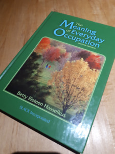 The meaning of everyday occupation (second edition)