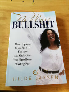 No More BullSh*T By Hilde Larsen