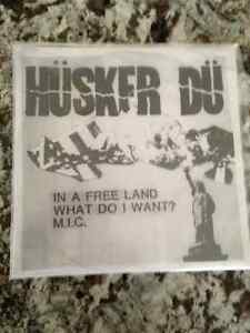 RSD Limited Edition Husker Du In A Free Land / What Do I Want 45