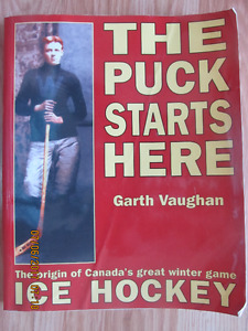 THE PUCK STARTS HERE by Garth Vaughan 1996