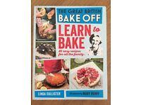 The Great British Bake Off - Learn to Bake (Hardback)