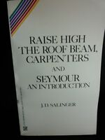 Raise High the Roof beam, Carpenters and Seymour An Introduction