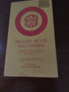 English Silver Hall-Marks by Judith Banister. Great shape