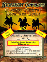 Runaway Cowboys  Monday August 1st  1pm till 5pm