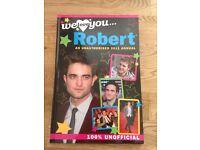 Robert Pattinson Unauthorised 2011 Annual