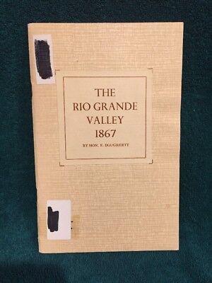 The Rio Grande Valley 1867 H Dougherty Lone Star Lecture Texas Texana (Texana Star)