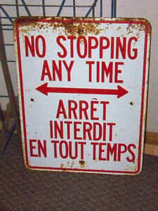 GREAT NO STOPPING ANYTIME SIGN, GREAT GARAGE ART