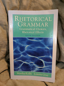 Rhetorical Grammar textbook (6th edition)
