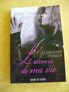L'ENVERS DE MA VIE ( MARIE-CHANTALE TOUPIN BIOGRAPHIE )