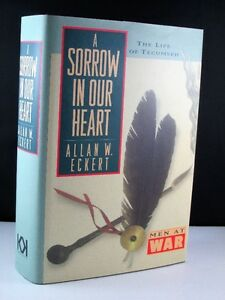 A Sorrow In Our Heart, The Life Of Tecumseh Hardcover  Book New