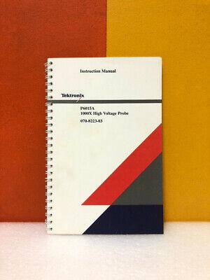 Tektronix 070-8223-03 P6015a 1000x High Voltage Probe Instruction Manual