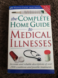 The Complete Home Guide to Medical Illnesses