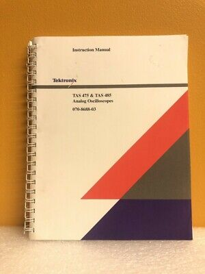 Tektronix 070-8688-03 Tas 475 Tas 485 Analog Oscilloscopes Instruction Manual