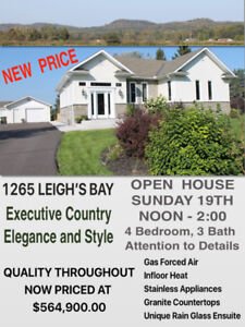OPEN HOUSE SUNDAY NOON-2:00 1265 LEIGH'S BAY RD.