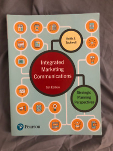 Integrated Marketing Communications by Keith J. Tuckwell
