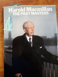 """Autographed book:  Harold Macmillan """"The Past Masters"""""""