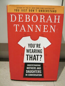 You're Wearing That! Parenting book about mothers and daughters