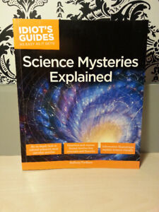 Idiot's Guides Science Mysteries Explained