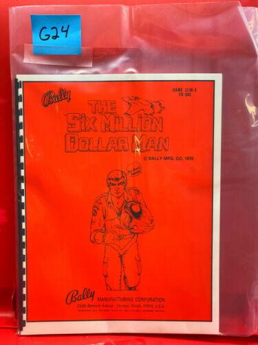 The Six Million Dollar Man 6 Bally Pinball Operation/Service/Repair Manual G24