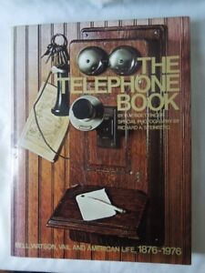 The Telephone Book - Bell ,Watson & Vail 1876-1976