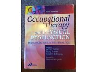 Occupational Therapy and Physical Dysfunction, principles, skills and practice