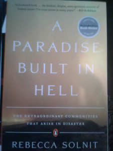 A paradise built in hell - Rebbeca Solnit