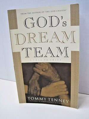 God's Dream Team by Tommy Tenney