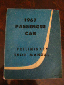 Factory 1967 Ford Passenger Car Preliminary Shop Manual