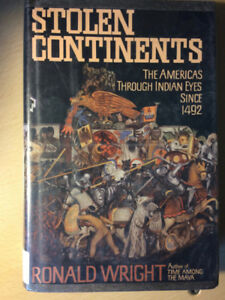 Stolen Continents - Ronald Wright