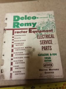 1950 DELCO-REMY TRACTOR EQUIPMENT ELECTRICAL SERVICE PARTS