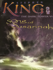 STEPHEN KING. THE DARK TOWER VI SONG OF SUSANNAH EX CON.