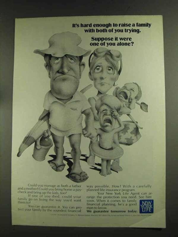 1972 New York Life Insurance Ad - Hard To Raise Family
