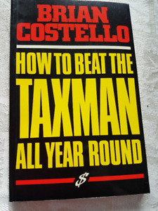 """How to Beat the Taxman All Year Round"" By Brian Costello"