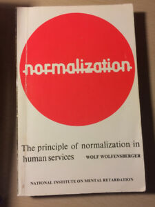 Normalization: The principle of normalization in human services