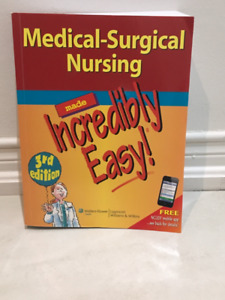 Medical-Surgical Nursing Made Incredibly Easy! (3rd edition)