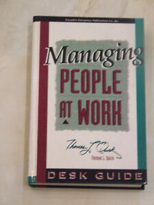 Managing People at Work -- by Thomas L. Quick