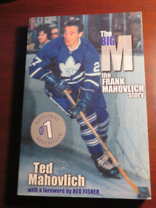 """The Big M"" the FRANK MAHOVLICH STORY"